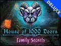 House of 1,000 Doors - Family Secrets Deluxe