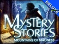 Mystery Stories - Mountains of Madness Deluxe