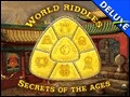 World Riddles - Secrets of the Ages Deluxe