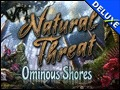 Natural Threat - Ominous Shores Deluxe