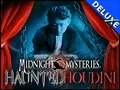 Midnight Mysteries - Haunted Houdini Deluxe