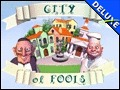 City of Fools Deluxe