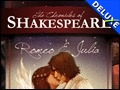 The Chronicles of Shakespeare - Romeo & Juliet Deluxe