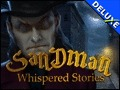 Whispered Stories - Sandman Deluxe