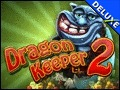 Dragon Keeper 2 Deluxe