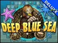 Deep Blue Sea Deluxe