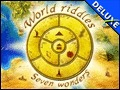 World Riddles - Seven Wonders Deluxe