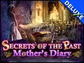 Secrets of the Past - Mother's Diary Deluxe