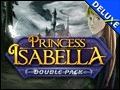 Double Pack Princess Isabella Deluxe
