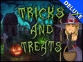 Tricks and Treats Deluxe