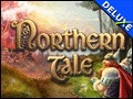 Northern Tale Deluxe