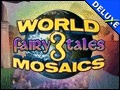 World Mosaics 3 - Fairy Tales Deluxe