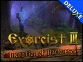 Inception of Darkness - Exorcist 3 Deluxe