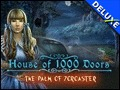 House of 1,000 Doors - The Palm of Zoroaster Deluxe
