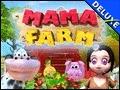 Mama Farm Deluxe