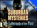Suburban Mysteries - The Labyrinth of the Past Deluxe