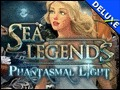 Sea Legends - Phantasmal Light Deluxe