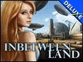 Inbetween Land Deluxe