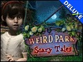 Weird Park - Scary Tales Deluxe
