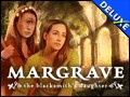 Margrave - The Blacksmith's Daughter Deluxe