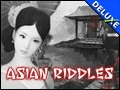 Asian Riddles Deluxe