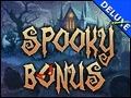Spooky Bonus Deluxe