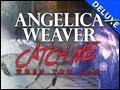 Angelica Weaver - Catch Me When You Can Deluxe