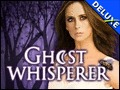 Ghost Whisperer Deluxe