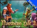 Northern Tale 2 Deluxe