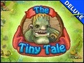 The Tiny Tale Deluxe