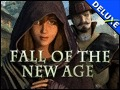 Fall of the New Age Deluxe