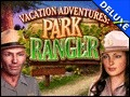 Vacation Adventures - Park Ranger Deluxe