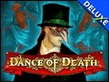 Dance of Death Deluxe