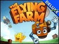 The Flying Farm Deluxe
