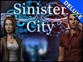 Sinister City Deluxe