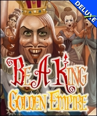 Be a King - Golden Empire Deluxe