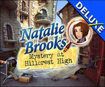 Natalie Brooks - Mystery at Hillcrest High Deluxe