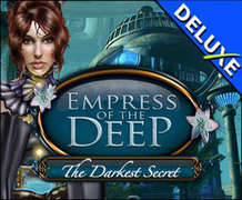 Empress of the Deep - The Darkest Secret Deluxe