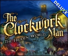 The Clockwork Man - The Hidden World Deluxe