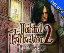 Behind the Reflection 2 - Witch's Revenge Deluxe